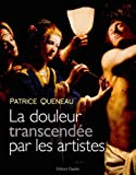 La douleur transcendée par les artistes : Douleur et représentation dans l'art