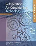 Study Guide/Lab Manual to accompany Refrigeration and Air Conditioning Technology, 6th Edition by Whitman, Bill, Johnson, Bill, Tomczyk, John, Silberstein, Eugene(May 30, 2008) Paperback