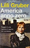 America anno zero : viaggio in una guerra con se stessa