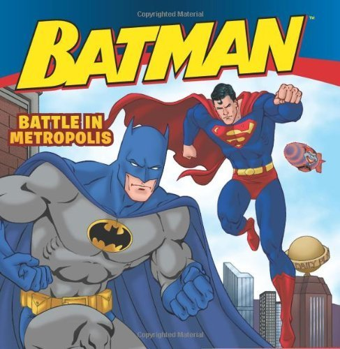 Batman Classic: Battle in Metropolis by Sazaklis, John (2013) Paperback