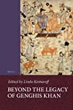 Beyond the Legacy of Genghis Khan (Islamic History and Civilization: Studies and Texts)