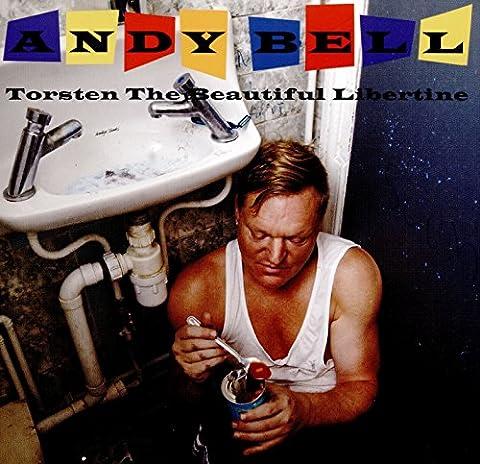 Torsten the Beautiful Libertine (Andy Bell)
