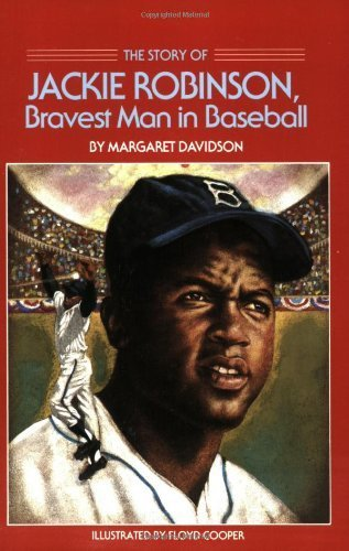 The Story of Jackie Robinson: Bravest Man in Baseball (Dell Yearling Biography) by Davidson, Margaret (1987) Paperback