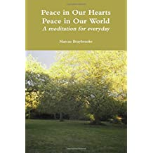 Peace in Our Hearts: Peace in Our World