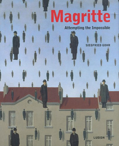 Magritte : Attempting the Impossible