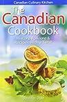 The Canadian Cookbook: History, Folkl...
