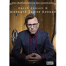 Maynard James Keenan Une parfaite union des contraires (Camion Blanc)