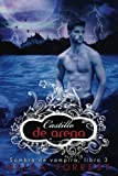 Sombra de vampiro 3: Castillo de arena (Volume 3) (Spanish Edition) by Bella Forrest (2016-07-04)