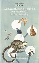 La investigación biomédica y los derechos de los animales