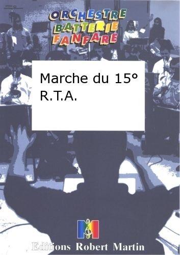 ROBERT MARTIN TOURNEL   MARCHE DU 15 R T A