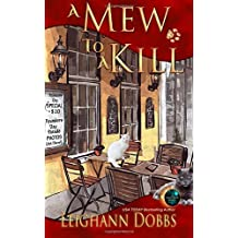 A Mew To A Kill: Volume 3 (Mystic Notch Cozy Mystery Series) by Leighann Dobbs (2015-03-23)