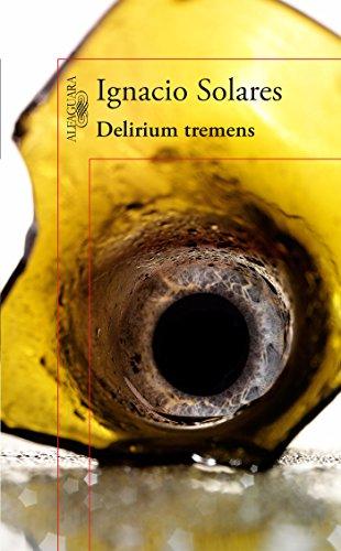 Delirium tremens (edición conmemorativa) por Ignacio Solares