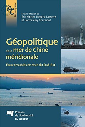 Gopolitique de la mer de Chine mridionale: Eaux troubles en Asie du Sud-Est