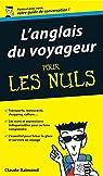 Anglais du voyageur Guide de conversation Pour les nuls par Raimond