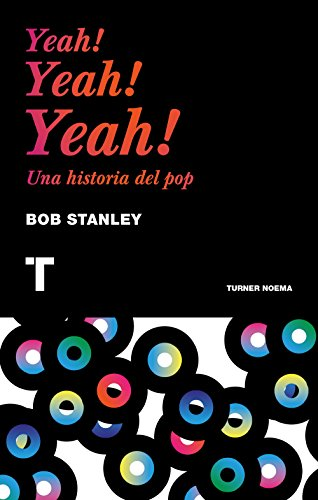 Descargar Libro Yeah! Yeah! Yeah! (Noema) de Bob Stanley
