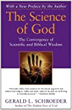 Image de The Science of God: The Convergence of Scientific and Biblical Wisdom (English Edition)