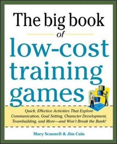the-big-book-of-low-cost-training-games-quick-effective-activities-that-explore-communication-goals-