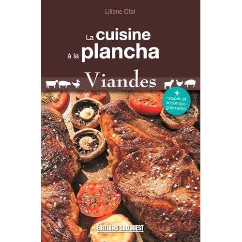 La cuisine à la plancha : Viandes by Liliane Otal(2010-05-04)