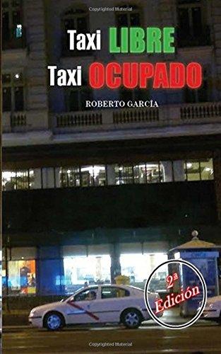 Taxi libre, taxi ocupado por Roberto García Cabrera