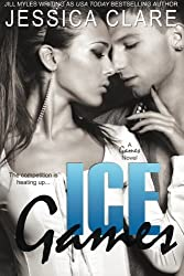 Ice Games (A Games Novel) (Volume 3) by Jessica Clare (2013-09-24)