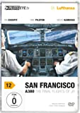 PilotsEYE.tv | SAN FRANCISCO A380 |:| DVD |:| Flightdeck LUFTHANSA | A380 | The final flights of JR | Bonus: Toulouse Simulator