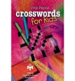 CROSSWORDS FOR KIDS (AMERICAN MENSA PUZZLE BOOKS) BY (Author)Payne, Trip[Paperback]Dec-1999
