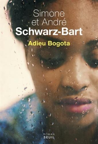 Adieu Bogota : roman