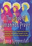 The Book of Uncommon Prayer