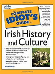 The The Complete Idiot's Guide to Irish History and Culture