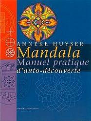 Mandala. manuel pratique d'auto-découverte