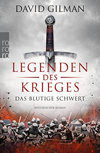 Gilman, David: Legenden des Krieges