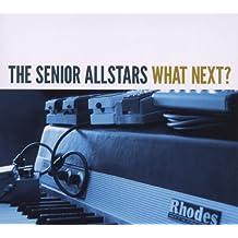 The Senior Allstars - What Next?