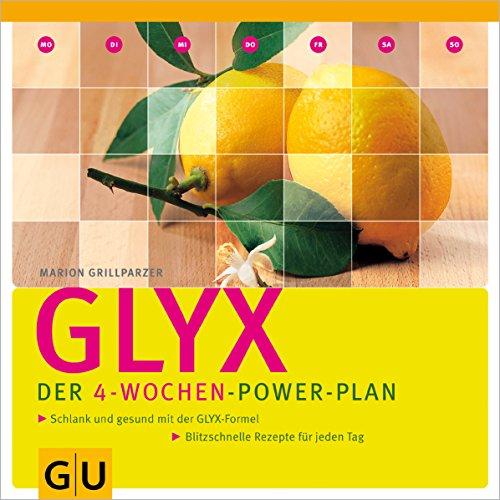 GLYX - Der 4-Wochen-Power-Plan