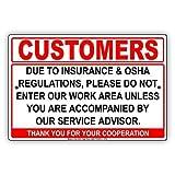 Monsety Dekorationsschild Kunden aufgrund der Versicherung & Regulations Please Do Not Enter Work Area Unless Accompanied by Service Berater Hofzaun Auffahrt Garage Straßenschild