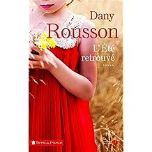 L'été retrouvé de Dany Rousson