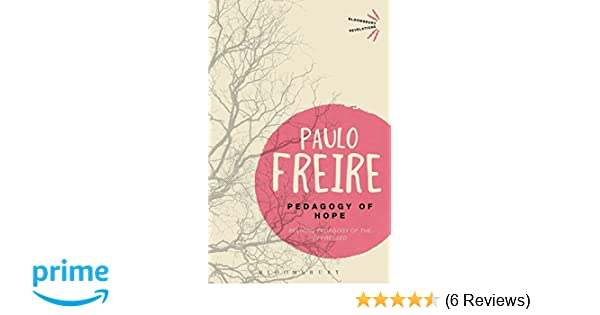 PEDAGOGY OF HOPE PAULO FREIRE DOWNLOAD