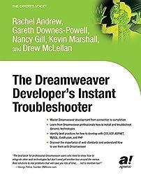 The Dreamweaver Developer's Instant Troubleshooter by Nancy Gill (2003-08-06)
