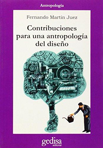 Contribuciones a una antropología del diseño (Cla-de-ma)
