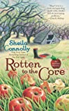 Rotten to the Core (Orchard Mysteries)