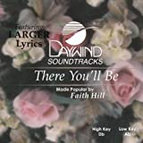 There You'll Be [Accompaniment/Performance Track] by Made Popular By: Faith Hill