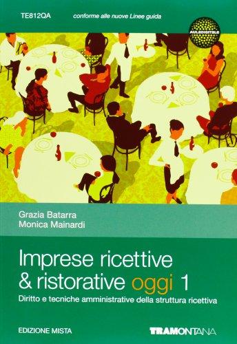 Imprese ricettive & ristorative. Per le Scuole superiori. Con espansione online
