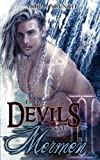 From Devils and Mermen - Band 2: Gay Yaoi Fantasy Romance - Akira Arenth