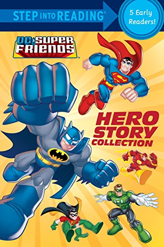 DC Super Friends: Hero Story Collection (DC Super Friends: Step into Reading, Step 1 and 2)