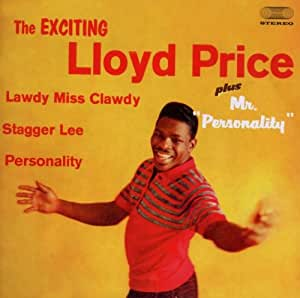 The Exciting Lloyd Price - Mr. Personnality