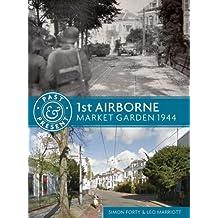 1st Airborne (Past & Present)