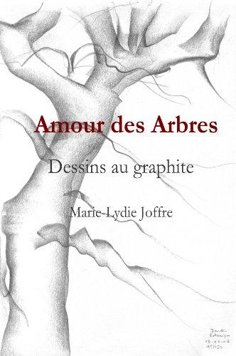 Amour des Arbres par Marie-Lydie Joffre