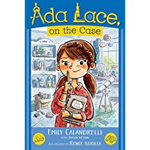 Ada Lace, on the Case (An Ada Lace Adventure, Band 1)