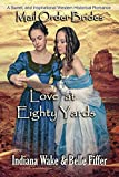 Mail Order Bride: Love at Eighty Yards: Sweet and Inspirational Western Historical Romance  (Mail Order Brides and the Marriage Agent  Book 7)