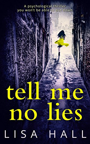 tell-me-no-lies-the-gripping-psychological-thriller-of-2016