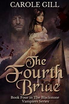 The Fourth Bride (The Blackstone Vampires Book 4) by [Gill, Carole]